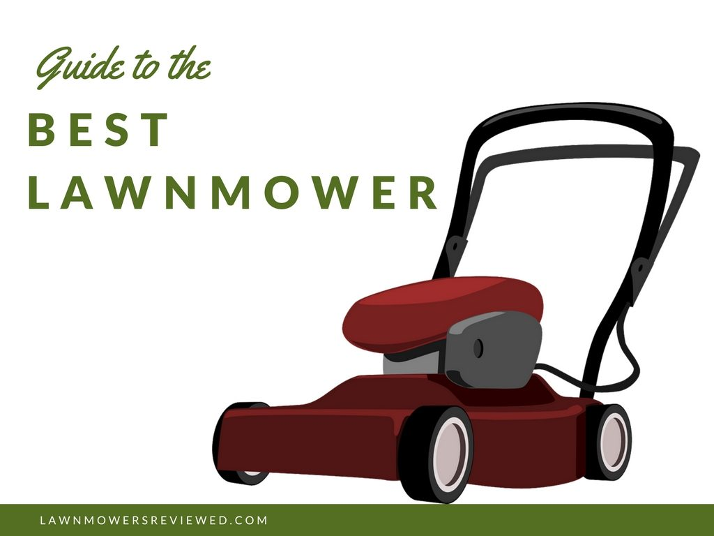 guide to the best lawnmower
