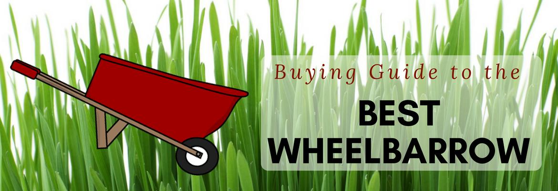 finding the best wheelbarrow